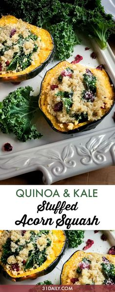 A healthy side dish, perfect for fall, pretty enough for any holiday. Stuffed Acorn Squash with Quinoa, Kale and Cranberries | 31Daily.com #quinoa #thanksgiving