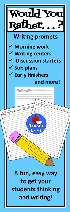 Would you rather writing prompts are a fun, easy way to get your students thinking and writing