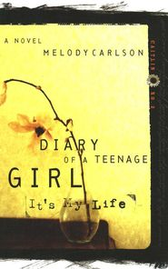 + Diary of a Teenage Girl Series 1 (Caitlin) Book 2 (It's My Life) By: Melody Carlson  • ok I'll be honest this is probably my least favorite book of the series. I'm not saying it's bad it's just not my fav book IN THE SERIES But I still recommend it!