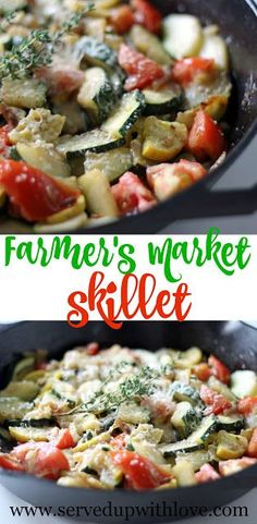 Farmer's Market Skillet recipe from Served Up With Love. Loaded with garden fresh veggies, herbs, and cheese, its the perfect side dish for any meal this summer. www.servedupwithlove.com