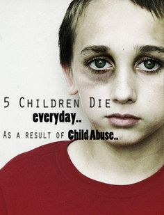 5 Children Die Every Day From Abuse, In The US Alone - Stop Child Abuse, Child Rights, Derechos del Niño, Help Spread This