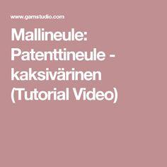 Mallineule: Patenttineule - kaksivärinen (Tutorial Video)