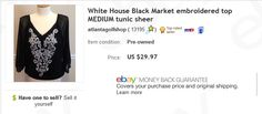 White House Black Market top $5.50 at Goodwill store, sold for $29.97. Learn to sell preowned women's clothing on eBay!