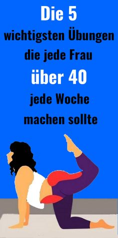 The 5 most important exercises that every woman over 40 every week .- Die 5 wichtigsten Übungen, die jede Frau über 40 jede Woche machen sollte The 5 most important exercises that every woman over 40 should do each week - Fitness Workouts, Yoga Fitness, Fitness Motivation, Planet Fitness Workout, Bikini Fitness, At Home Workouts, Aerobics Workout, Pilates Workout, Fitness Transformation
