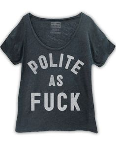 "Women's ""Polite As Fuck"" Scoop Neck Tee by Buy Me Brunch (Dark Heather) - InkedShop"