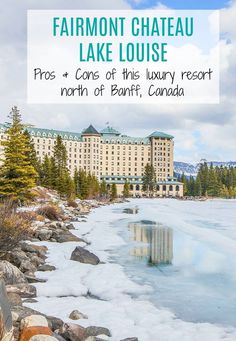 Looking for luxury lodging on your next trip to Banff? Check out the pros & cons of our stay at the Fairmont Lake Louise Accommodation Fairmont Hotel Banff, Banff Hotels, Banff Canada Hotels, Fairmont Chateau Lake Louise, Lake Louise Lodge, Lake Louise Banff, Canada Destinations, Canada Travel, Hotels