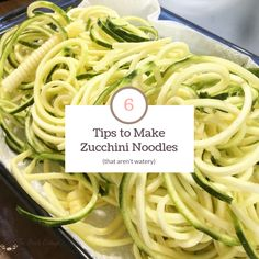 How to Make Zucchini Noodles That Aren't Watery The Birch Cottage - Paleo Crockpot Making Zucchini Noodles, How To Cook Zucchini, Zucchini Noodle Recipes, Zoodle Recipes, How To Make Zoodles, Cooking Zoodles, Healthy Prepared Meals, Pasta Substitute, Baked Lasagna