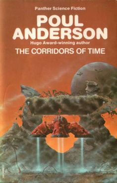 The Corridors of Time by Poul Anderson. Panther.