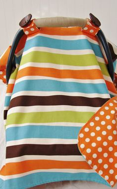 Baby Car Seat Cover Canopy.  I just finished mine and it turned out sooo cute! love these colors