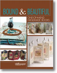 Bound & Beautiful: One-of-a-Kind Handmade Books (eBook) $6.96 #Resolve2Save Ends 1/29/13