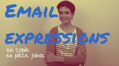 Watch to discover 3 French email expressions