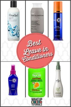 The best leave in conditioner,must have hair care products. | http://makeuptutorials.com/makeup-tutorials-best-leave-in-conditioners/