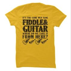 Fiddle and Guitar T-Shirts & Hoodies Check more at https://teemom.com/music/fiddle-and-guitar.html