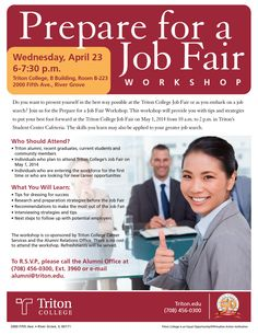 Join us for the Triton College Prepare for a Job Fair Workshop, Wednesday, April 23, 6-7:30 p.m. in the Triton College, B Building, Room B-223.