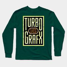 Lightly Distressed Turbografx 16 Shirt Long Sleeve T-Shirt