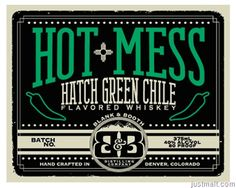 Blank & Booth - Hot Mess Hatch Green Chile Flavored Whiskey