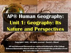Ap Human Geography Its Nature And Perspectives