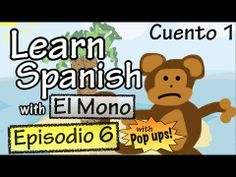 Learn Spanish with El Mono - Episode 6 - With Grammar Pop-Ups! - YouTube .... questions and answers ...