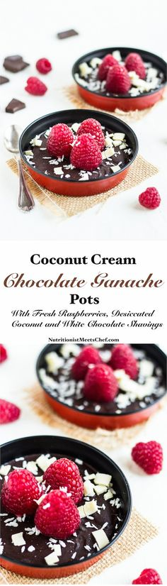 Coconut cream chocolate ganache pots with fresh raspberries, desiccated coconut and white chocolate shavings. Vegan & GF