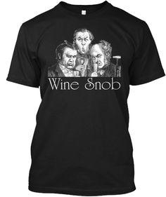Limited Edition Wine Snob Tee