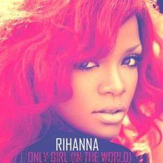دانلود آهنگ خارجی سبک پاپ از Rihanna با نام (Only Girl (In the World   بهترینز