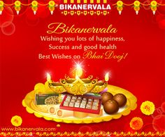#‎Bikanervala‬ wishing you lots of happiness,success and good health on the occasion of ‪#‎bhaidooj‬!! For more information visit www.bikanervala.com, www.bikano.com