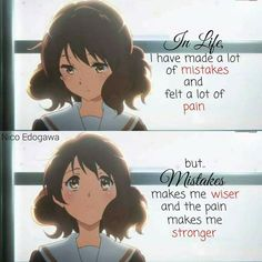 Yes, I've made mistakes. Life doesn't come with instructions Anime: Hibike! Euphonium