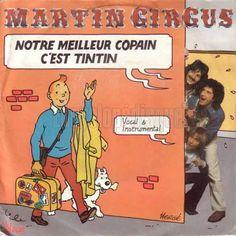 pochette 45tours Notre meilleur copain c'est Tintin, Martin Circus 1979. Ill. Hergé