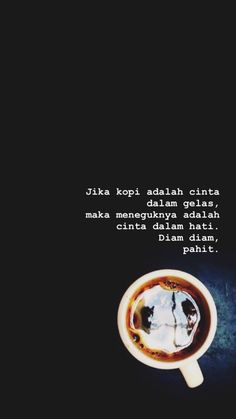 Wall Paper Quotes Indonesia Motivasi Ideas For 2019 Mood Quotes, Life Quotes, Quotes Galau, Simple Quotes, Self Reminder, Quotes Indonesia, Motivational Quotes For Success, Coffee Quotes, Wallpaper Quotes