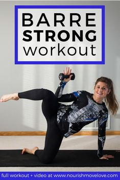 Barre Strong At Home Barre Strength Training Workout | barre workout | total body workout | at home workout | strength training | barre fitness || Nourish Move Love #barre #strength #workout