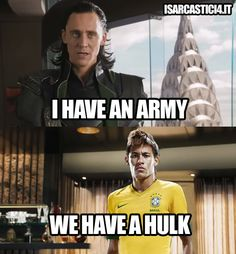 For those who don't know, there's a player named Hulk on the Brazilian national soccer team ( neymar) Football Is Life, Football Memes, Football Soccer, Soccer Fans, Neymar Jr, Funny Soccer Memes, Sports Memes, Funny Memes, We Have A Hulk