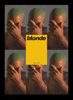Frank Ocean - Blonde  Michel Egger Graphic Design for Frank Ocean, Photo: Wolfgang Tillmans