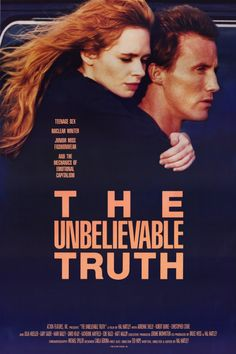 The Unbelievable Truth (1990).