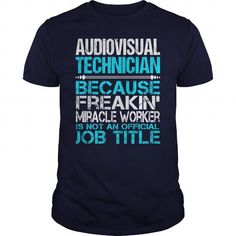 Awesome Tee For Audiovisual Technician T Shirts, Hoodie. Shopping Online Now ==►…