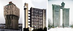 Velasca Tower by BBPR, 1954, Milan; Trellick Tower by Erno Goldfinger, London, 1972; Genex Tower by Mihajlo Mitrovic, Belgrade, Serbia, 1980