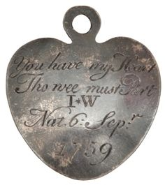 """""""You have my heart Tho wee must Part"""" Nat.(born) 6th Sept 1759. Token left by a mother forced by poverty to give up her child. The poignant but fascinating collection at the Foundling Museum."""