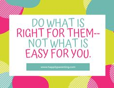 Parent Coaching, Do What Is Right, Parenting, Childcare, Natural Parenting