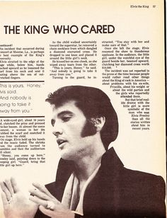 Beautiful. The real Elvis. Everyone wants to believe the bad they hear about someone.  He believed there was good in everyone.  He loved his God and was good to everyone.  Generous to a fault. Which is how God made him.