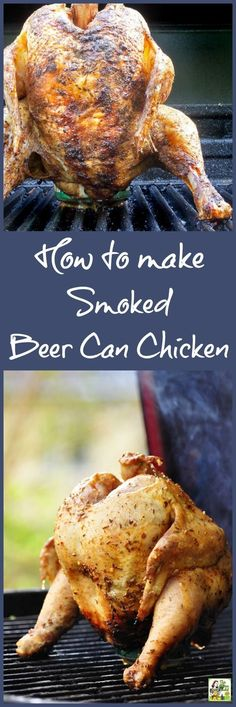 Making smoked beer can chicken is easier than you think if you use bottled marinade or salad dressing and a store bought barbeque rub. Cook the beer can chicken in an electric or gas smoker. Or you can smoke beer can chicken in a grill type smoker like a Smoked Beer Can Chicken, Canned Chicken, Bbq Chicken, Marinade Chicken, Smoker Grill Recipes, Smoker Cooking, Grilling Recipes, Electric Smoker Recipes, Cooking Ribs