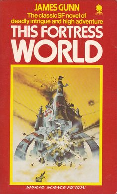 James Gunn. This Fortress World