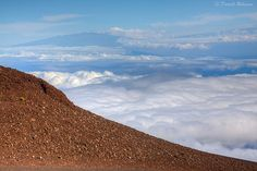 Haleakala National Park, Maui, Hawaii  Your hopes, dreams and aspirations are legitimate. They are trying to take you airborne, above the clouds, above the storms, if you only let them.  ~ William James
