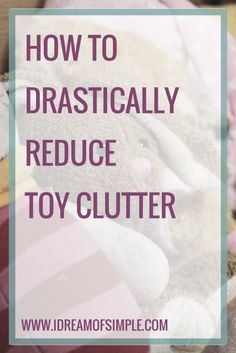 Toy clutter is a major source of frustration. Read this post to learn about 5 toys to declutter today that will reduce the stress in your home and your kids won't even know they are gone. Parenting Advice, Kids And Parenting, Bathroom Cleaning Checklist, Bedroom Cleaning, Declutter Your Home, All Family, Toy Organization, Feeling Overwhelmed, Simple Living