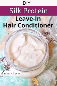 DIY Silk Protein Leave-In Hair Conditioner