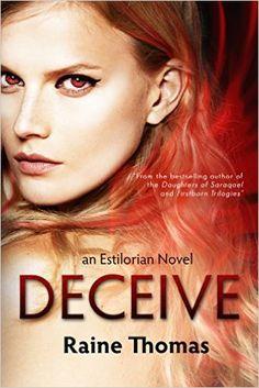 Amazon.com: Deceive: An Estilorian Novel eBook: Raine Thomas: Kindle Store