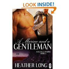 A Marine and a Gentleman (1 Night Stand Series): Heather Long: Amazon.com: Kindle Store