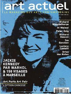 Art Actuel N°91 Numéro mars-avril 2014 Au programme : Jackie Kennedy par Warhol < 150 visages à Marseille < Art Paris Art Fair, l'option chinoise < Richard Mapplethorpe < Isa Genzken.... Jackie Kennedy, Warhol, Art Actuel, Peter Doig, Paris Art, Art Fair, Cover Art, Investing, Avril