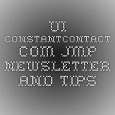 ui.constantcontact.com JMP newsletter and tips