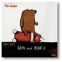 Tin Man - Grin and Bear It off) - Industria New Zealand Art, Man Parts, Tin Man, Box Frames, Wall Decals, Fine Art Prints, Bear, Education, Learning