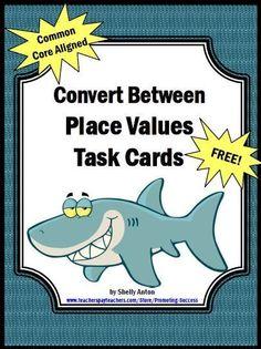 #FreebieFriday ~ FREE Converting Place Value Task Cards #FREE #TPT #TeachersFollowTeachers