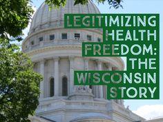 Legitimizing Health Freedom: The Wisconsin Story, Episode Spiritual Warrior, Free State, Holistic Medicine, The Republic, Worlds Of Fun, Rhode Island, New Mexico, Wisconsin, Taj Mahal